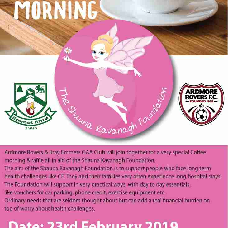 Coffee Morning in Aid of Shauna Kavanagh Foundation