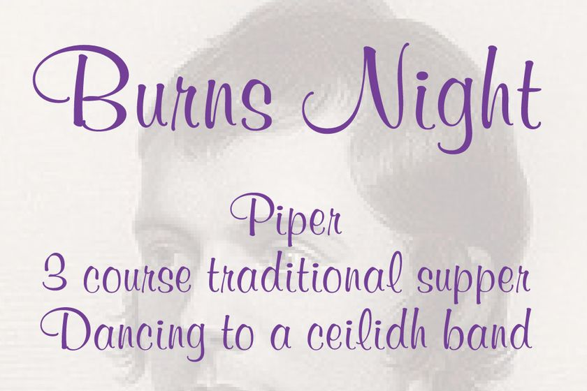 Burns Night - Tickets on sale NOW - Friday 25th January