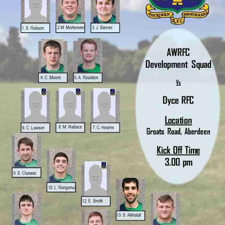Aberdeen Wanderers Development Squad v  Dyce RFC  - Team Announcement