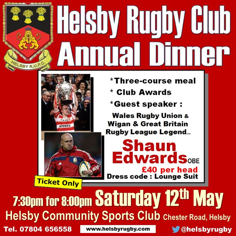 Annual Dinner : Saturday 12th May - Guest speaker confirmed...Shaun Edwards!