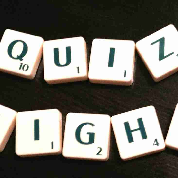 Quiz night: Friday 14th June, 8pm