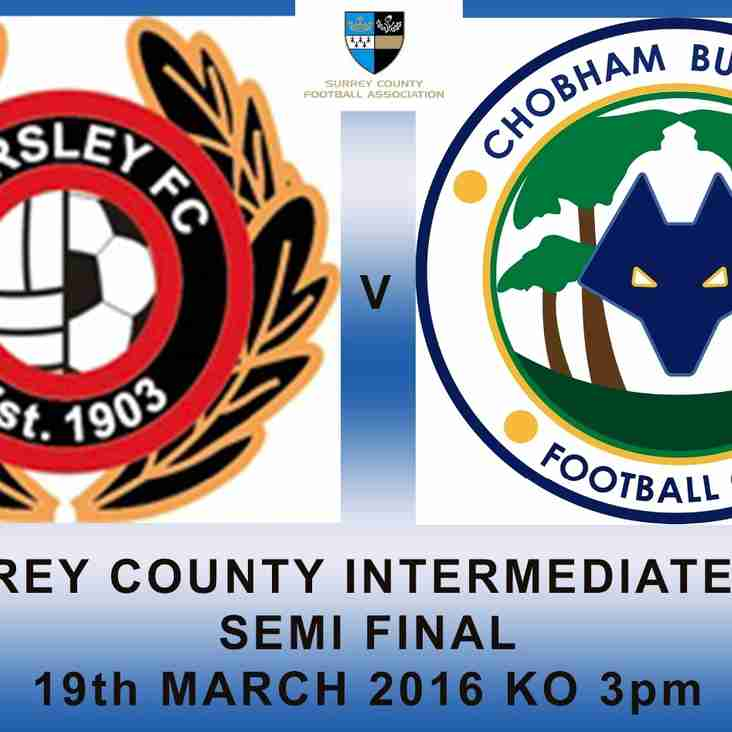 Surrey County Intermediate Cup SEMI-FINAL!