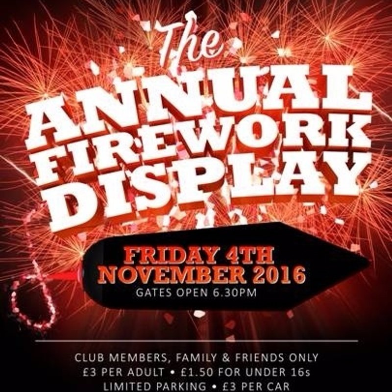 Annual Firework Display - Friday 4th November 2016