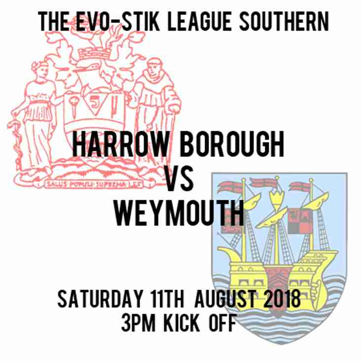Home v Weymouth, Saturday 11th August