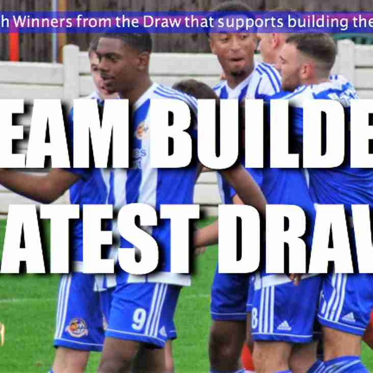 TEAM BUILDER LATEST DRAW