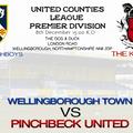 Wellingborough Town FC 2 - 2 Pinchbeck United FC