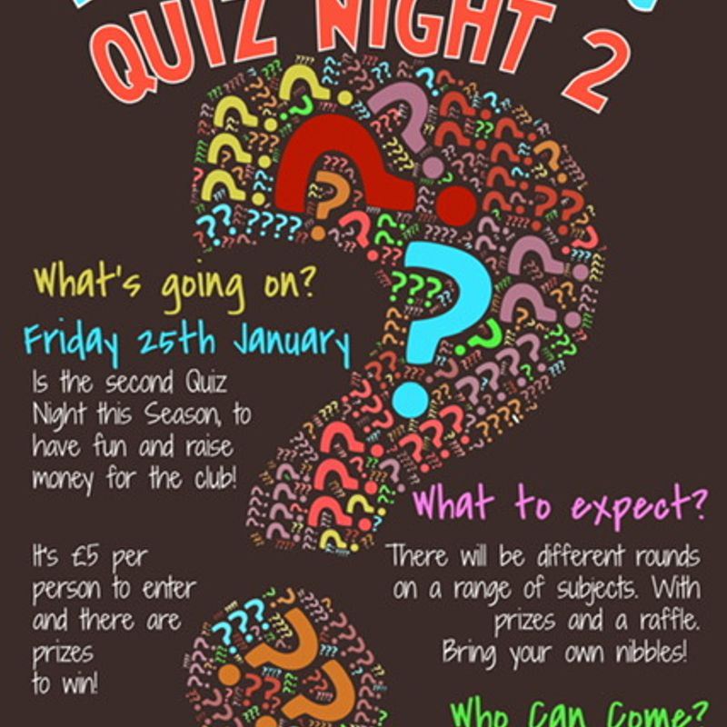 Quiz Night 2 - 25th January