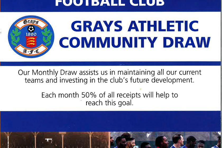 GRAYS ATHLETIC COMMUNITY FOOTBALL CLUB MONTHLY DRAW