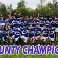 FIVE Years on...County CHAMPIONS!