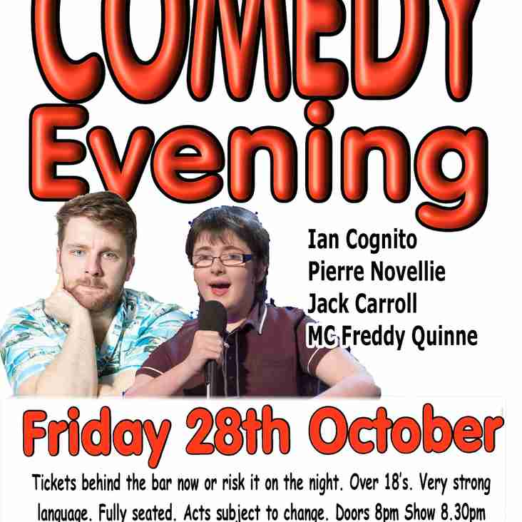 Comedy Night - Friday 28th October
