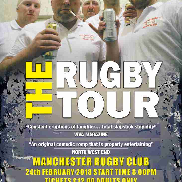 'The Rugby Tour' Play - Saturday 24th February