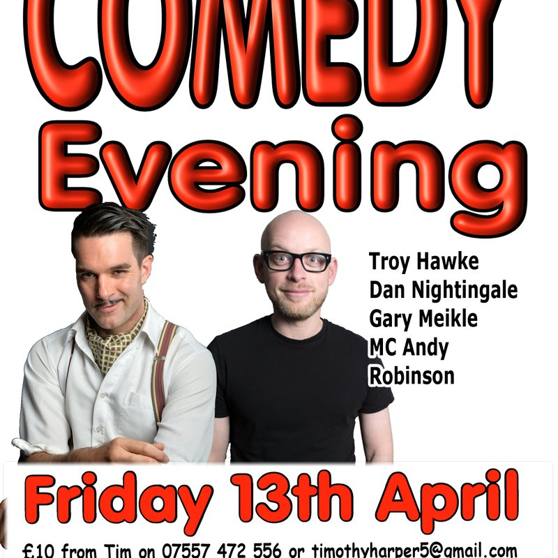 Comedy Evening - Friday 13th April