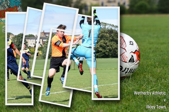 Wetherby Athletic v Ilkley Town (13 Aug 2016)