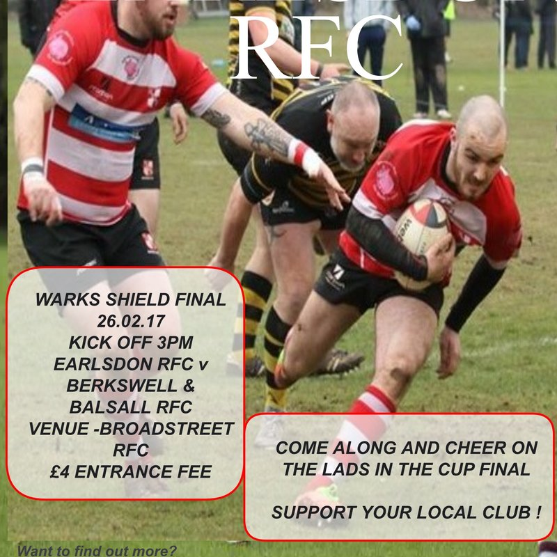WARKS SHIELD FINAL, EARLSDON 1ST XV v BERKSWELL & BALSALL RFC