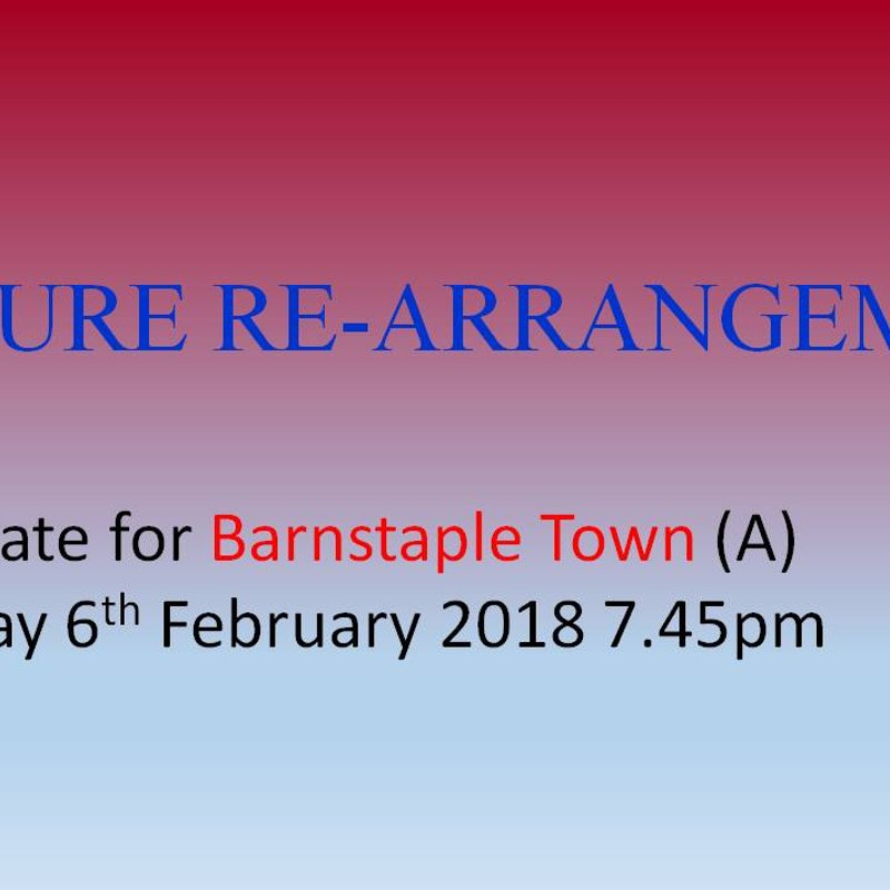 New Date for Fixture at  Barnstaple Town