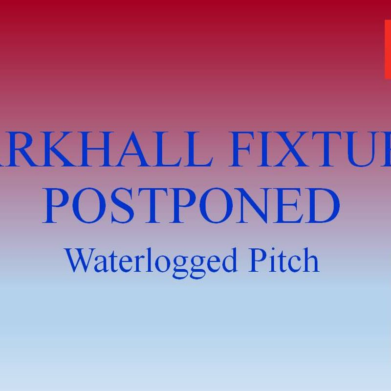 Larkhall Postponed