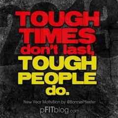 5 Tough It Out