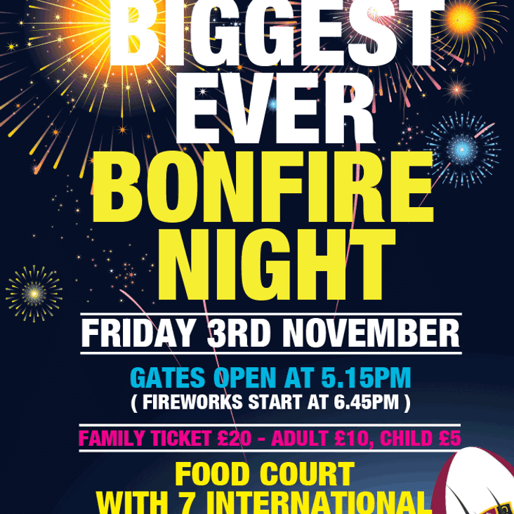 Bonfire Night! Fri 3rd Nov