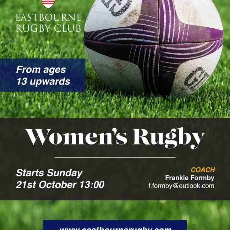 Eastbourne Rugby are Proud to announce the start of our Women's Rugby section.