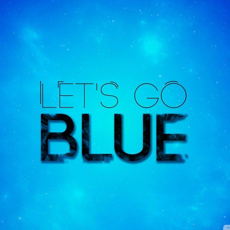 Let&#039;s go blue!<