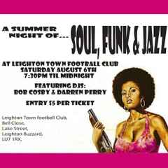 A Summer Night Of Soul, Funk & Jazz - 6th August