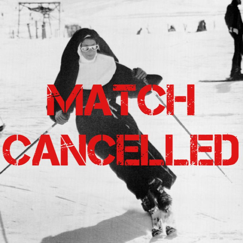 ABBEY NUNS V TEDDINGTON CANCELLED