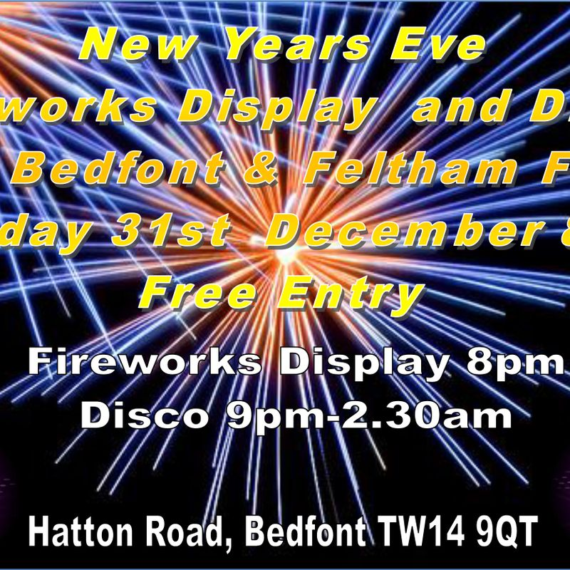 New Years' Eve Celebrations at Bedfont & Feltham FC