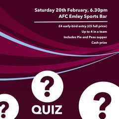 Quiz night - 20th February