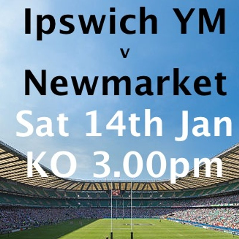 1st XV match against Ipswich - later kick off 3pm