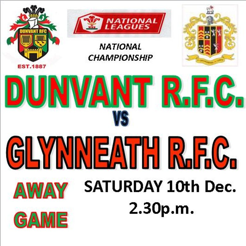 DUNVANT HOST GLYNNEATH FOR THEIR FIRST LEAGUE VISIT TO BROADACRE (10th Dec)