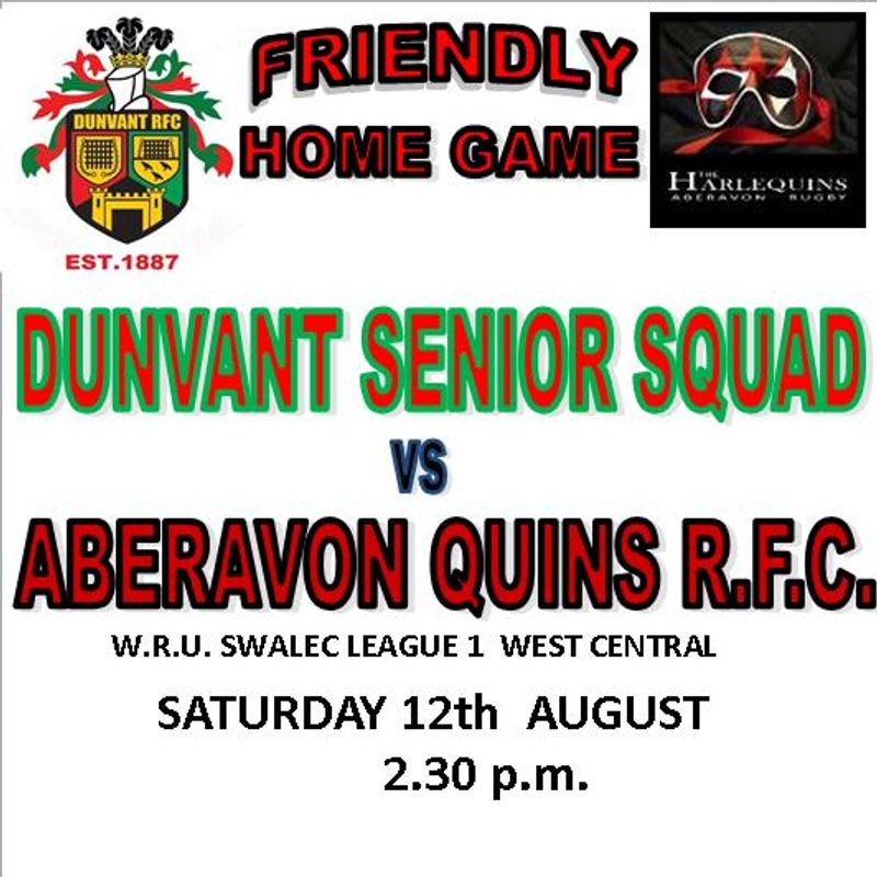 DUNVANT HOST ABERAVON QUINS IN PRE SEASON FRIENDLY (Aug 12th)