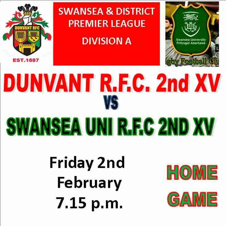 DUNVANT 2nds TO PLAY HOME GAME THIS FRIDAY 2nd FEB