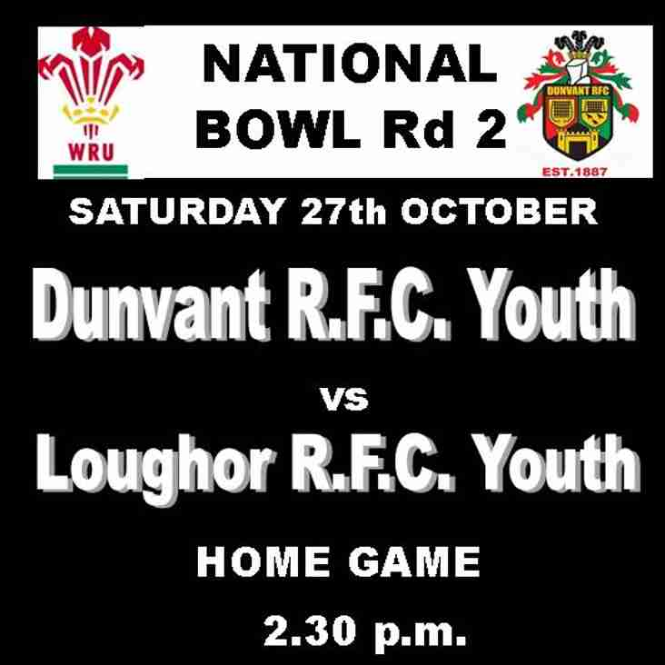 HOME DRAW FOR DUNVANT YOUTH IN  WRU BOWL Rd2