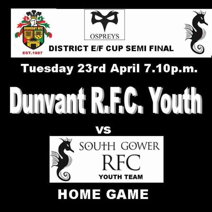 CUP SEMI-FINAL FOR DUNVANT YOUTH (Apr 23rd)