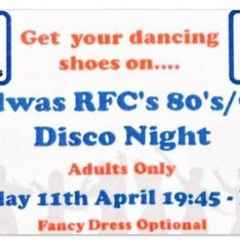 Bedwas RFC 80's/90's Disco Night