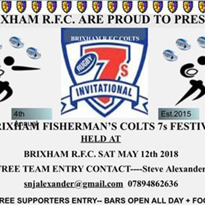 Rugby isn't finished yet! Saturday 12th May at Astley Park 4th Annual Brixham Colts 7s Festival
