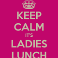 Ladies Lunch: 11th February