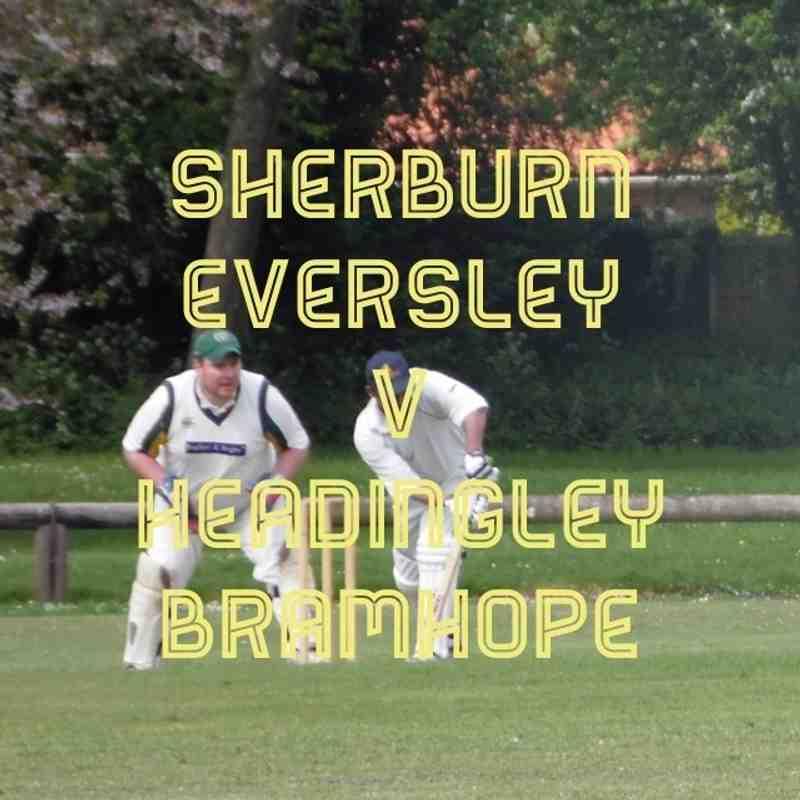 Sherburn Eversely CC v Headingley Bramhope Cricket Club 14/5/2016