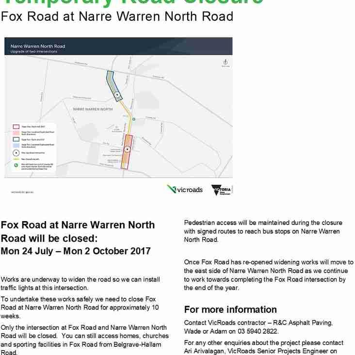 Fox Road at Narre Warren North Road is Closed