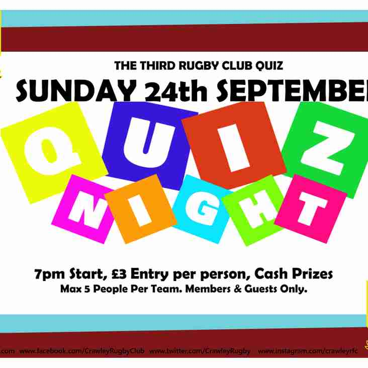 The 3rd Quiz night! - Sunday 24th September 7:30pm (even more cash & other prizes)!