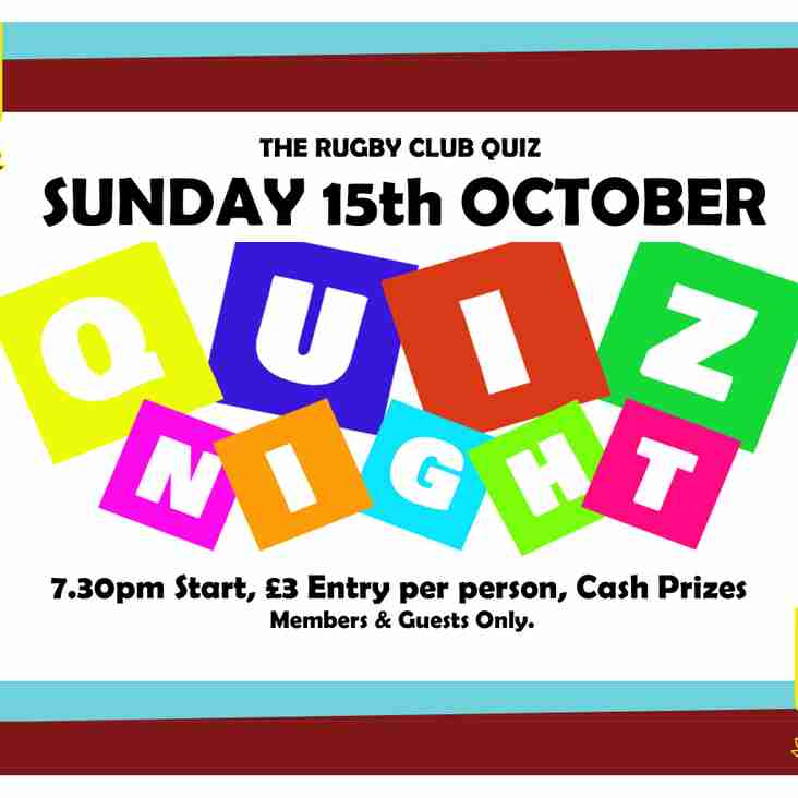 The 4th Quiz night! - Sunday 15th October 7:30pm (even more cash & other prizes)!