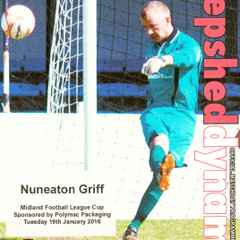 Original Prog Notes Nuneaton Griff League Cup 3rd Round 19.1.2016