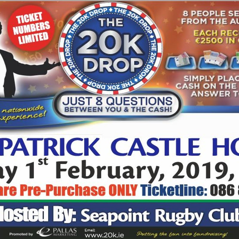 Tickets for the €20K Drop show are now on-sale