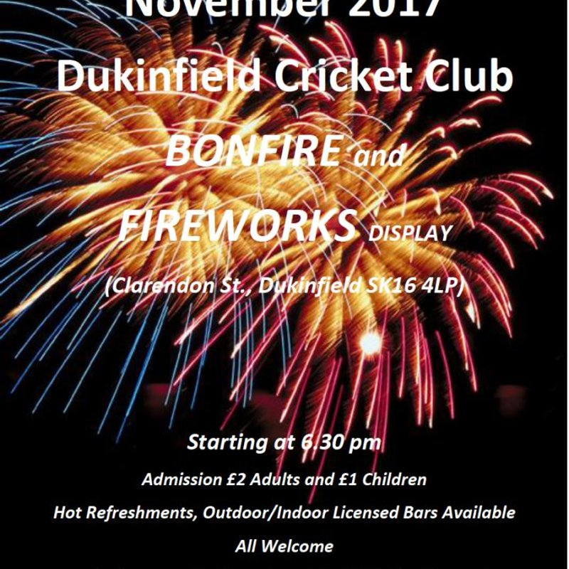DUKINFIELD CRICKET CLUB BONFIRE NIGHT SAYT 4TH NOVEMBER 2017