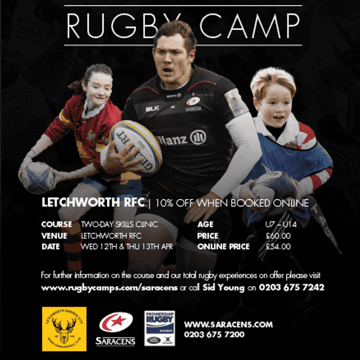 FINAL REMINDER - SARACENS EASTER RUGBY CAMP AT LETCHWORTH RFC ON WED 12th AND THU 13th APRIL