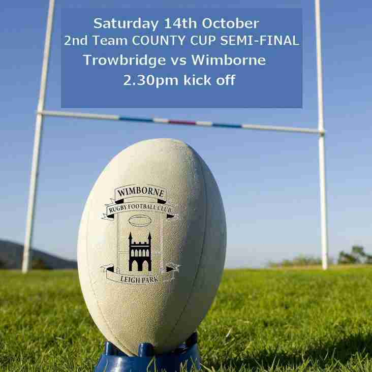 Wimborne 2nds WIN CUP Semi-Final at Trowbridge 14 - 47