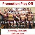 ***  Promotion Play Off  -  Saturday 28th April 2018  -  Malvern RFC vs Crewe & Nantwich RFC  -  Kick Off 3pm  ***