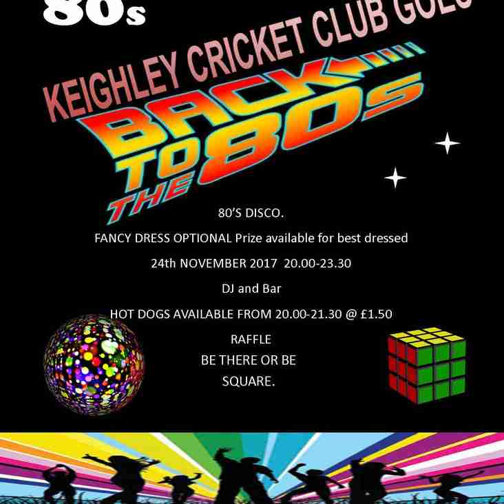 Keighley Cricket Club present 80s Disco