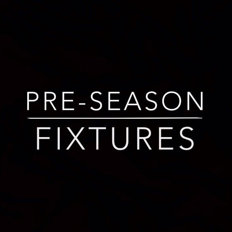 First Team Pre Season Match Schedule Announced