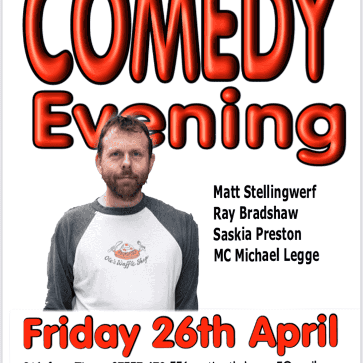 Comedy Night 26th April 8pm